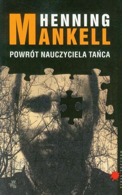 Powrót nauczyciela tańca - Henning Mankell | okładka