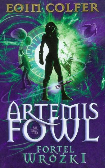 Artemis Fowl. Fortel wróżki - Eoin Colfer | okładka