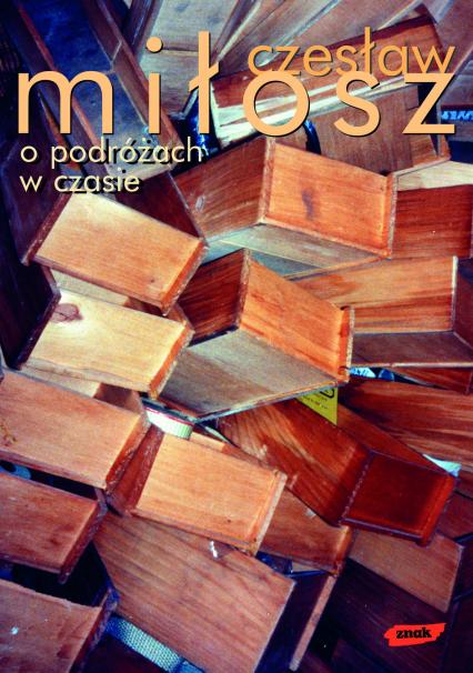 O podróżach w czasie - Czesław Miłosz  | okładka