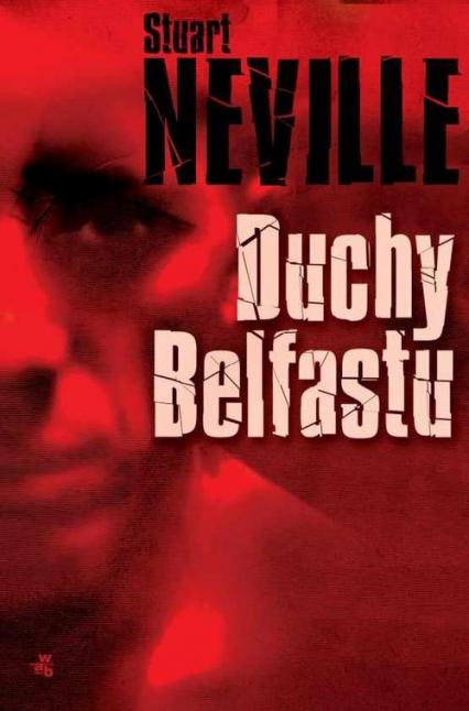 Duchy Belfastu - Stuart Neville | okładka