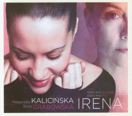 Irena audiobook - Małgorzata Kalicińska, Basia Grabowska | okładka