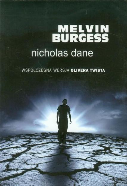 Nicholas Dane - Melvin Burgess   okładka