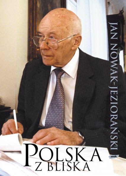 Polska z bliska - Jan Nowak-Jeziorański  | okładka