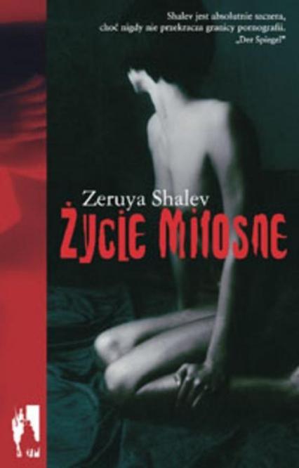Życie miłosne - Zeruya Shalev   okładka