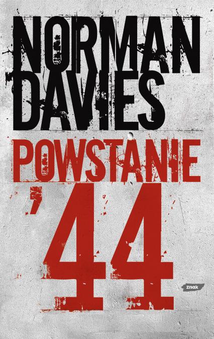 Powstanie '44 - Norman Davies    okładka