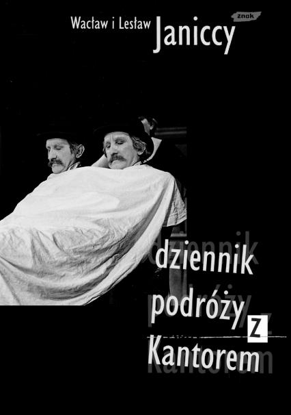 Dziennik podróży z Kantorem 1979-1990 - Wacław i Lesław Janiccy  | okładka
