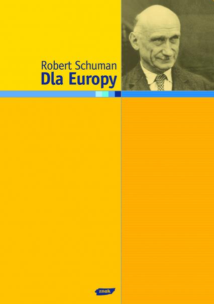 Dla Europy - Robert Schuman  | okładka