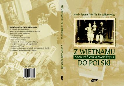 Z Wietnamu do Polski. Opowieść córki mandaryna - Maria Teresa Trân Thi Lāi-Wilkanowicz  | okładka