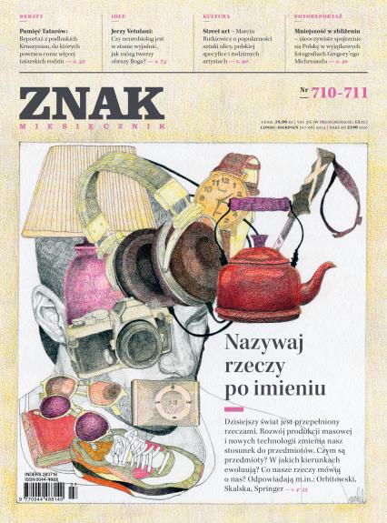 ZNAK 710-711 7-8/2014: Nazywaj rzeczy po imieniu -  | okładka
