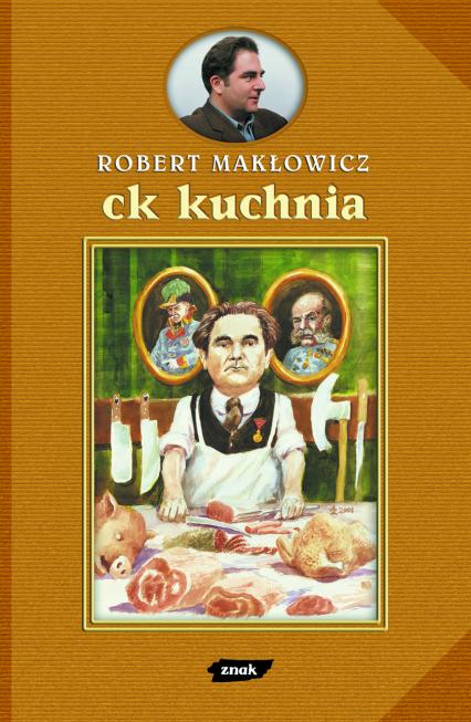 CK Kuchnia - Robert Makłowicz  | okładka
