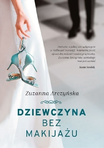 Dziewczyna bez makijażu - Zuzanna Arczyńska | okładka