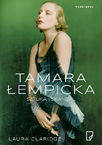 Tamara Łempicka. Sztuka i skandal - Laura Claridge | okładka