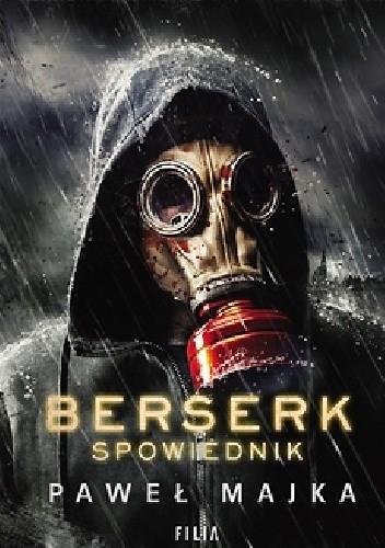 Berserk. Spowiednik - Paweł Majka | okładka