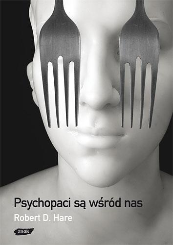Psychopaci są wśród nas - Robert D. Hare  | okładka