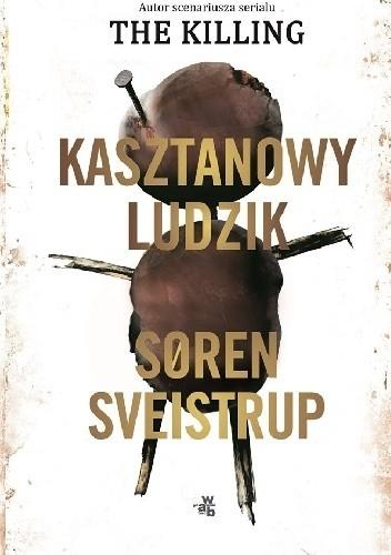 Kasztanowy ludzik - Søren Sveistrup | okładka