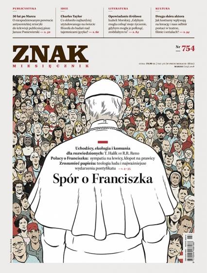 ZNAK 754 3/2018: Spór o Franciszka -  | okładka