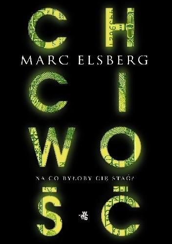 Chciwość - Marc Elsberg  | okładka
