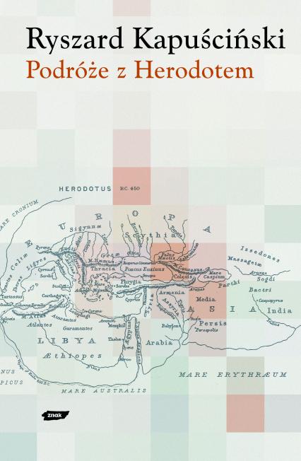 Podróże z Herodotem - Ryszard Kapuściński    okładka