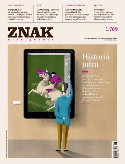 ZNAK 769 6/2019: Historia jutra  -  | okładka