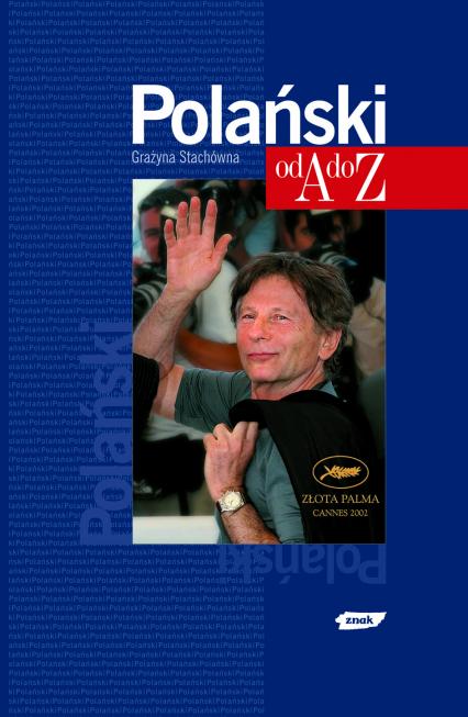Polański od A do Z - Grażyna Stachówna  | okładka