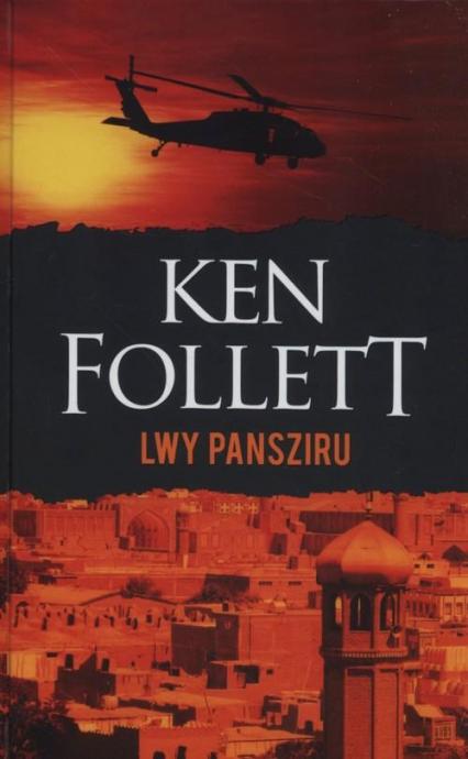 Lwy Pansziru - Ken Follett | okładka