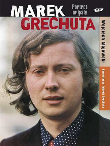 Marek Grechuta. Portret artysty - Wojciech Majewski  | okładka