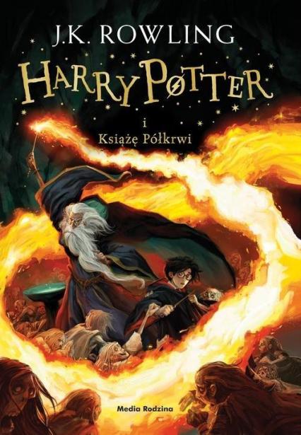 Harry Potter i Książę Półkrwi - Joanne K. Rowling  | okładka