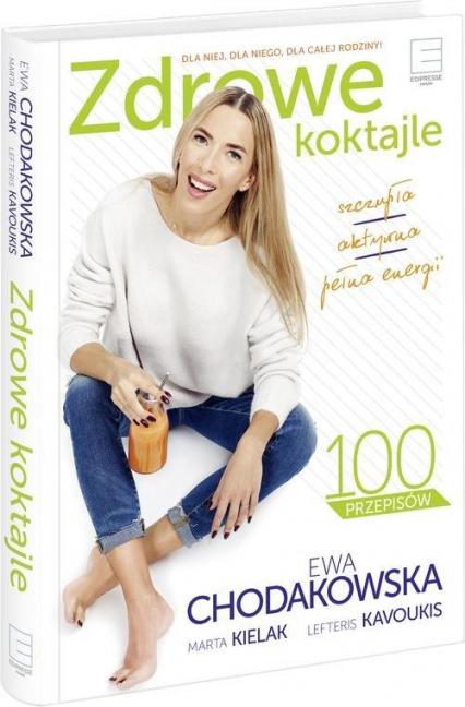 FitSokomania. Zdrowe koktajle - Ewa Chodakowska | okładka