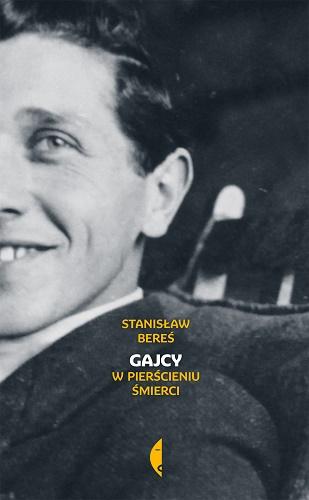 Gajcy. W pierścieniu śmierci - Stanisław Bereś | okładka