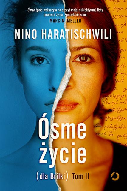 Ósme życie (dla Brilki). Tom 2 - Nino Haratischwili | okładka