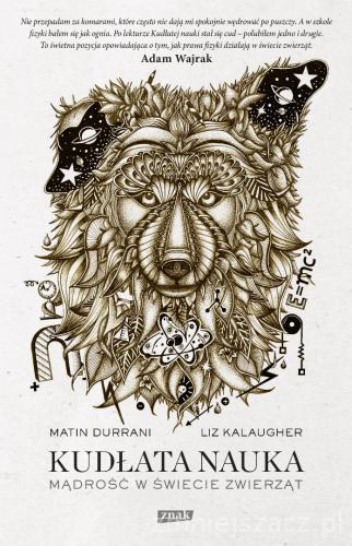 Kudłata nauka. Mądrość w świecie zwierząt - Martin Durrani, Liz Kalaugher | okładka