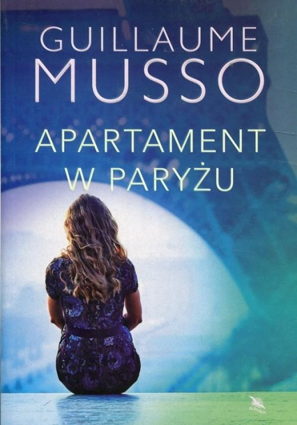 Apartament w Paryżu - Guillaume Musso | okładka