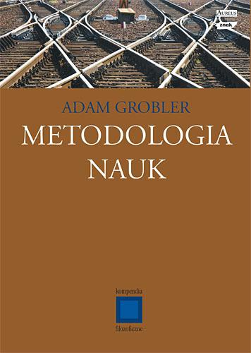 Metodologia nauk - Adam Grobler  | okładka
