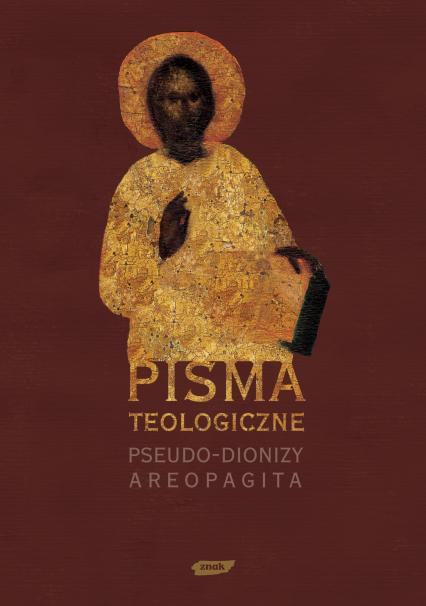 Pisma teologiczne - Pseudo-Dionizy Areopagita  | okładka