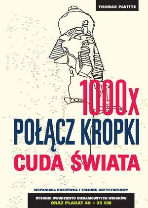 1000x połącz kropki: Cuda świata - Thomas Pavitte | okładka