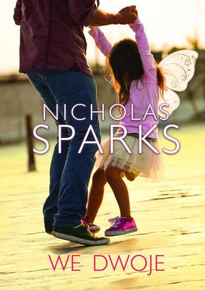 We dwoje - Nicholas Sparks | okładka