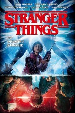 Stranger Things. Po drugiej stronie - Opracowanie zbiorowe | okładka