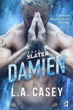 Damien. Bracia Slater. Tom 5 - L.A. Casey | okładka