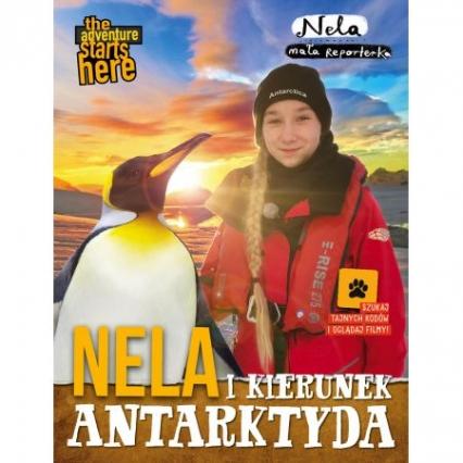 Nela i kierunek Antarktyda - Nela Mała Reporterka | okładka