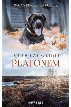 Dialogi z czarnym Platonem - Iwona Bińczycka-Kołacz | okładka