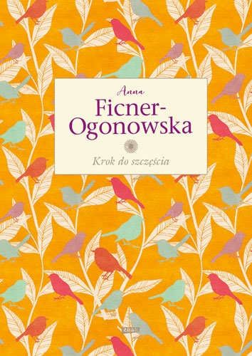 Krok do szczęścia  - Anna Ficner-Ogonowska | okładka