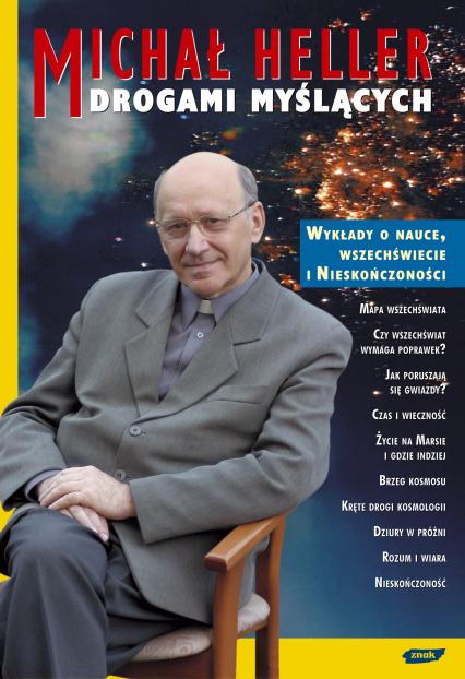 Drogami myślących. Wykłady o nauce, wszechświecie i nieskończoności na płytach CD - Michał Heller  | okładka