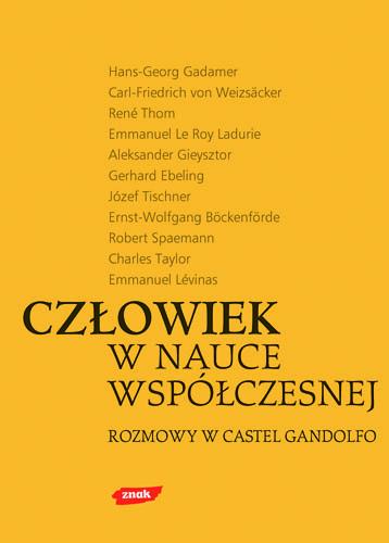 Człowiek w nauce współczesnej. Rozmowy w Castel Gandolfo -  | okładka