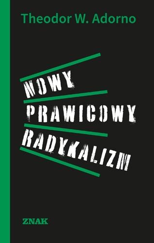 Nowy prawicowy radykalizm - Theodor Adorno | okładka