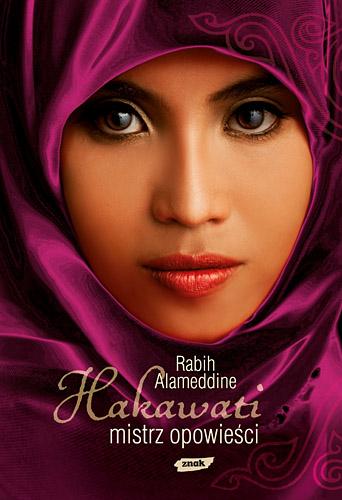 Hakawati, mistrz opowieści  - Rabih  Alameddine   | okładka