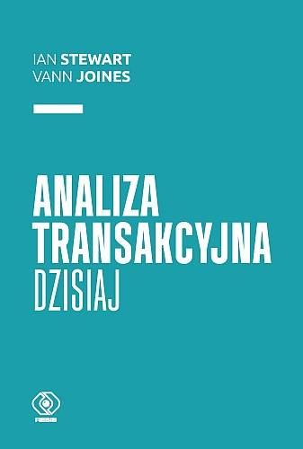 Analiza transakcyjna dzisiaj - Stewart Ian, Joines Vann | okładka