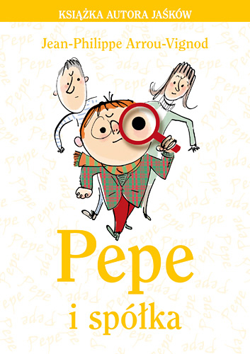 Pepe i spółka - Jean-Philippe Arrou-Vignod    okładka
