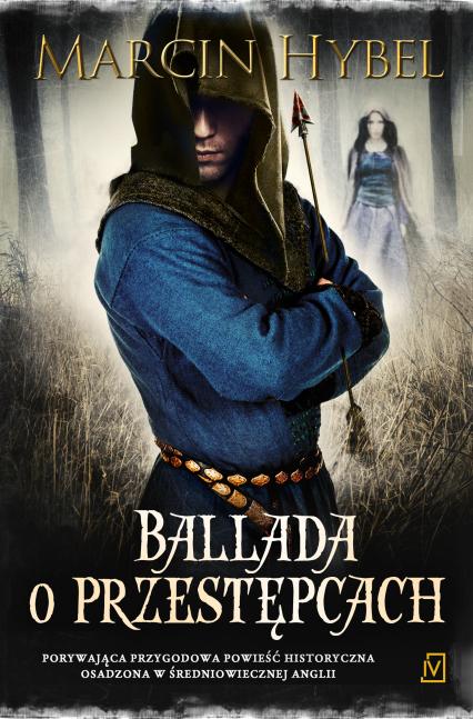 Ballada o przestępcach - Marcin Hybel | okładka