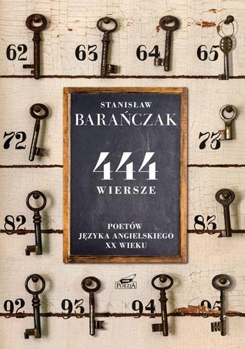 444 wiersze poetów języka angielskiego XX wieku - Stanisław Barańczak | okładka