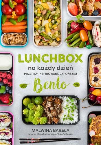 Lunchbox na każdy dzień. Przepisy inspirowane japońskim bento - Malwina Bareła  | okładka